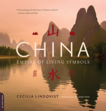 China : Empire of Living Symbols, Paperback / softback Book