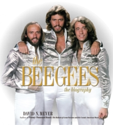 The Bee Gees : The Biography, Hardback Book