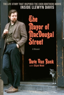 The Mayor of MacDougal Street [2013 edition] : A Memoir, Paperback / softback Book