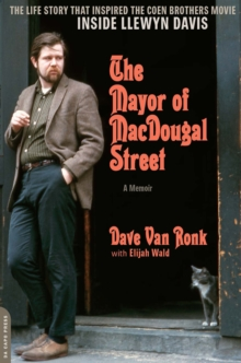 The Mayor of MacDougal Street [2013 edition] : A Memoir, EPUB eBook
