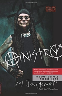 Ministry : The Lost Gospels According to Al Jourgensen, Paperback Book