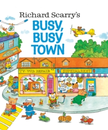 Richard Scarry's Busy, Busy Town, Hardback Book
