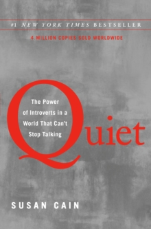 Quiet : The Power of Introverts in a World That Can't Stop Talking, Hardback Book