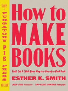 How To Make Books, Hardback Book