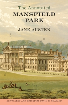 The Annotated Mansfield Park, Paperback Book