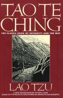 Tao Te Ching : The Classic Book of Integrity and The Way, EPUB eBook