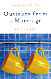 Outtakes from a Marriage : A Novel, EPUB eBook