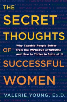 The Secret Thoughts Of Successful Women, Hardback Book