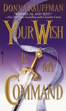 Your Wish Is My Command : A Novel, EPUB eBook
