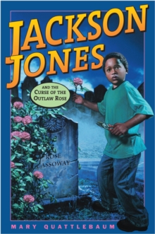 Jackson Jones and the Curse of the Outlaw Rose, EPUB eBook