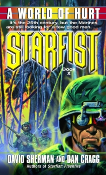 Starfist: A World of Hurt, EPUB eBook