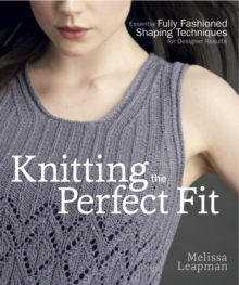 Knitting The Perfect Fit, Paperback / softback Book