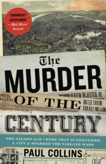 The Murder Of The Century, Paperback / softback Book
