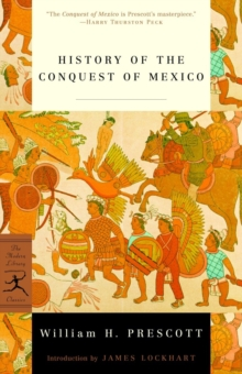 History of the Conquest of Mexico, EPUB eBook