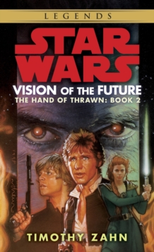Vision of the Future: Star Wars Legends (The Hand of Thrawn), EPUB eBook