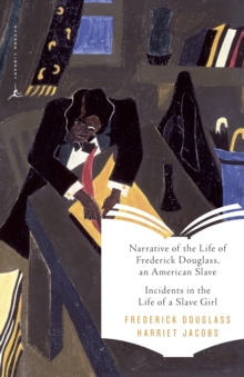 Narrative of the Life of Frederick Douglass, an American Slave & Incidents in the Life of a Slave Girl, EPUB eBook