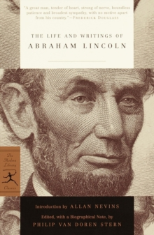 The Life and Writings of Abraham Lincoln, EPUB eBook