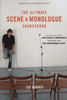 The Ultimate Scene and Monologue Sourcebook, Updated and Expanded Edition : An Actor's Reference to Over 1,000 Scenes and Monologues from More than 300 Contemporary Plays, EPUB eBook
