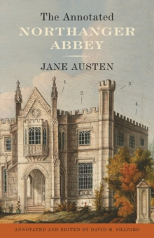 The Annotated Northanger Abbey, EPUB eBook