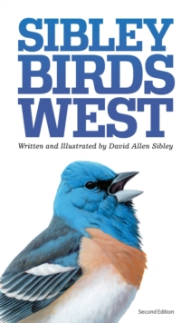 Sibley Field Guide to Birds of Western North America, Hardback Book