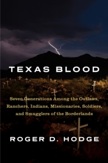 Texas Blood, Hardback Book