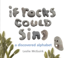 If Rocks Could Sing : A Discovered Alphabet, EPUB eBook