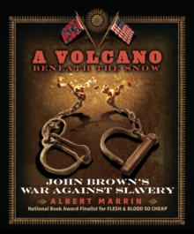 A Volcano Beneath The Snow, A, Paperback Book