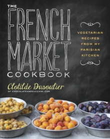 The French Market Cookbook, Paperback Book