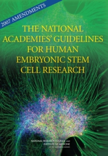 2007 Amendments to the National Academies' Guidelines for Human Embryonic Stem Cell Research, PDF eBook