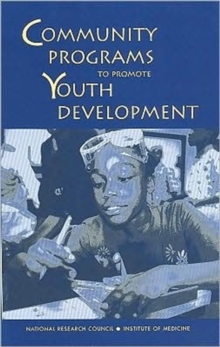 Community Programs to Promote Youth Development, Paperback / softback Book