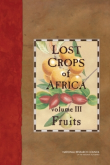 Lost Crops of Africa : Volume III: Fruits, PDF eBook