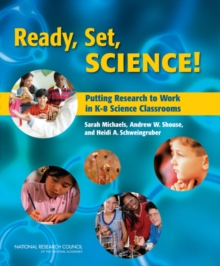 Ready, Set, SCIENCE! : Putting Research to Work in K-8 Science Classrooms, PDF eBook