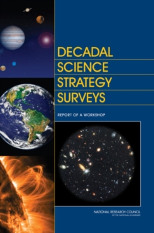 Decadal Science Strategy Surveys : Report of a Workshop, PDF eBook