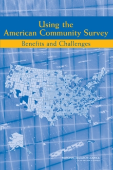 Using the American Community Survey : Benefits and Challenges, PDF eBook