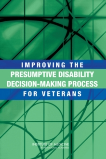 Improving the Presumptive Disability Decision-Making Process for Veterans, PDF eBook