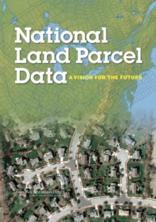 National Land Parcel Data : A Vision for the Future, PDF eBook