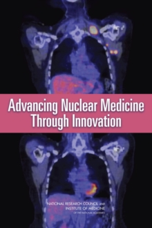 Advancing Nuclear Medicine Through Innovation, PDF eBook
