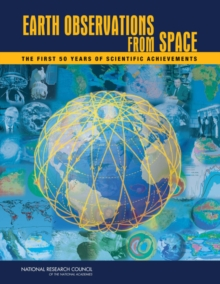 Earth Observations from Space : The First 50 Years of Scientific Achievements, PDF eBook