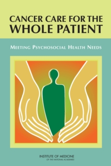Cancer Care for the Whole Patient : Meeting Psychosocial Health Needs, PDF eBook