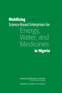 Mobilizing Science-Based Enterprises for Energy, Water, and Medicines in Nigeria, PDF eBook