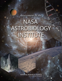 Assessment of the NASA Astrobiology Institute, PDF eBook