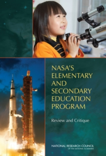 NASA's Elementary and Secondary Education Program : Review and Critique, PDF eBook