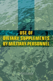 Use of Dietary Supplements by Military Personnel, PDF eBook
