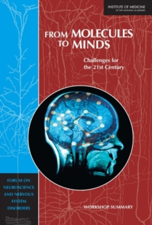 From Molecules to Minds : Challenges for the 21st Century: Workshop Summary, PDF eBook