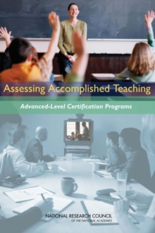 Assessing Accomplished Teaching : Advanced-Level Certification Programs, PDF eBook