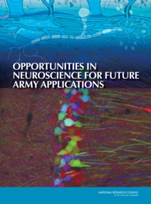 Opportunities in Neuroscience for Future Army Applications, PDF eBook