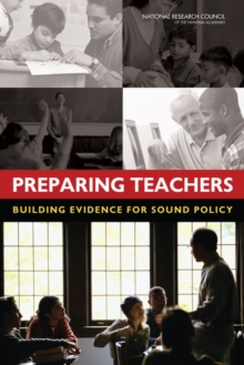 Preparing Teachers : Building Evidence for Sound Policy, Paperback / softback Book