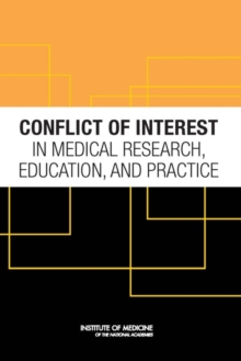 Conflict of Interest in Medical Research, Education, and Practice, PDF eBook