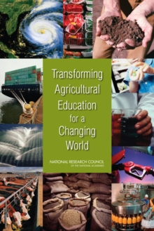 Transforming Agricultural Education for a Changing World, PDF eBook