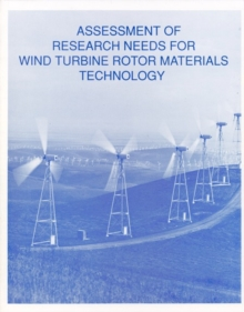 Assessment of Research Needs for Wind Turbine Rotor Materials Technology, EPUB eBook